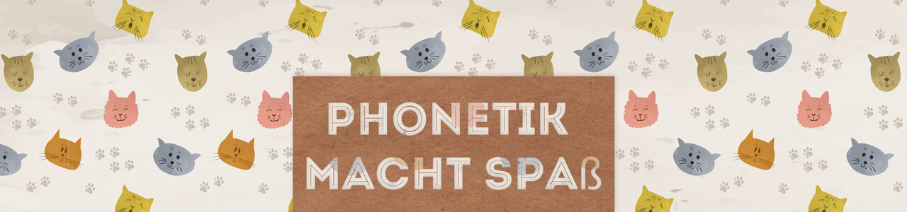 Phonetik macht Spaß!