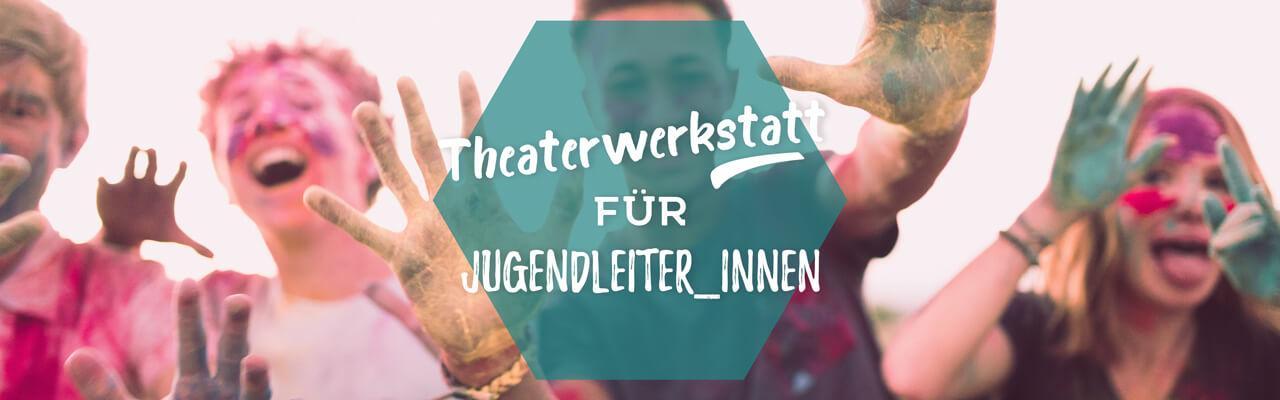 Theaterwerkstatt für Jugendleiter_innen.